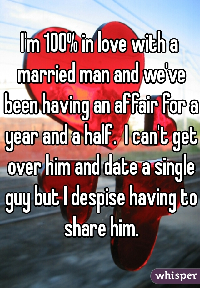 Married And Having An Affair With A Single Man