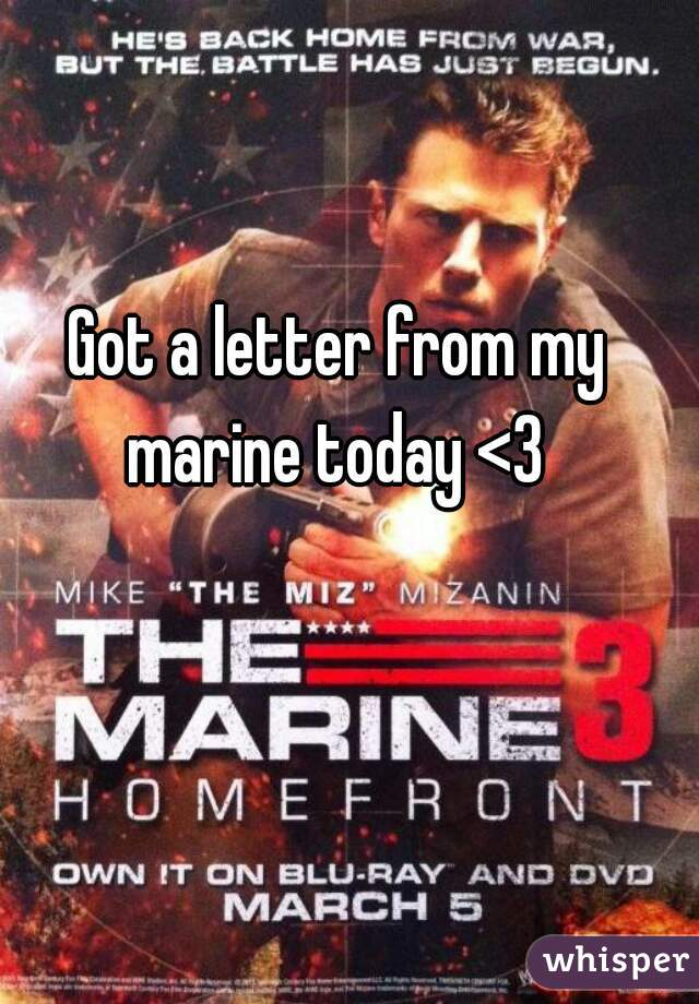 Got a letter from my marine today <3