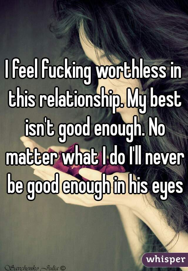 i feel worthless in my relationship