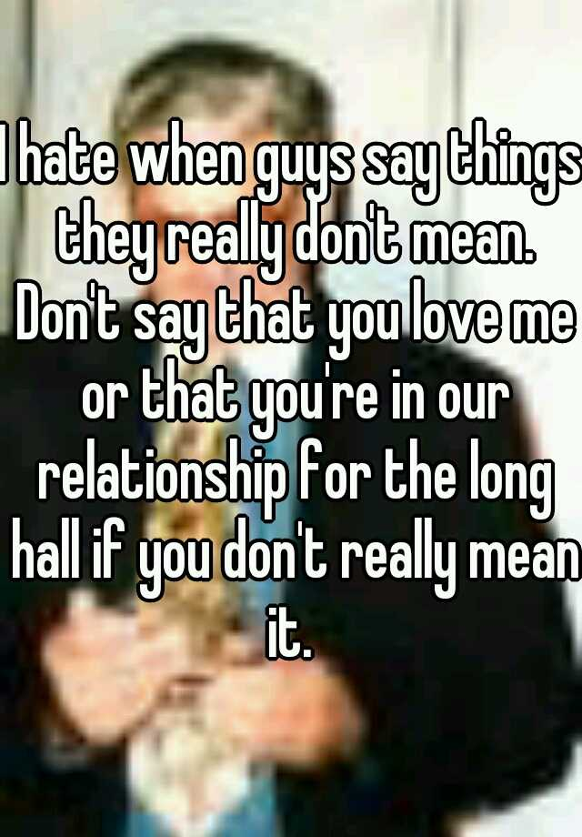 Things guys say and what they really mean