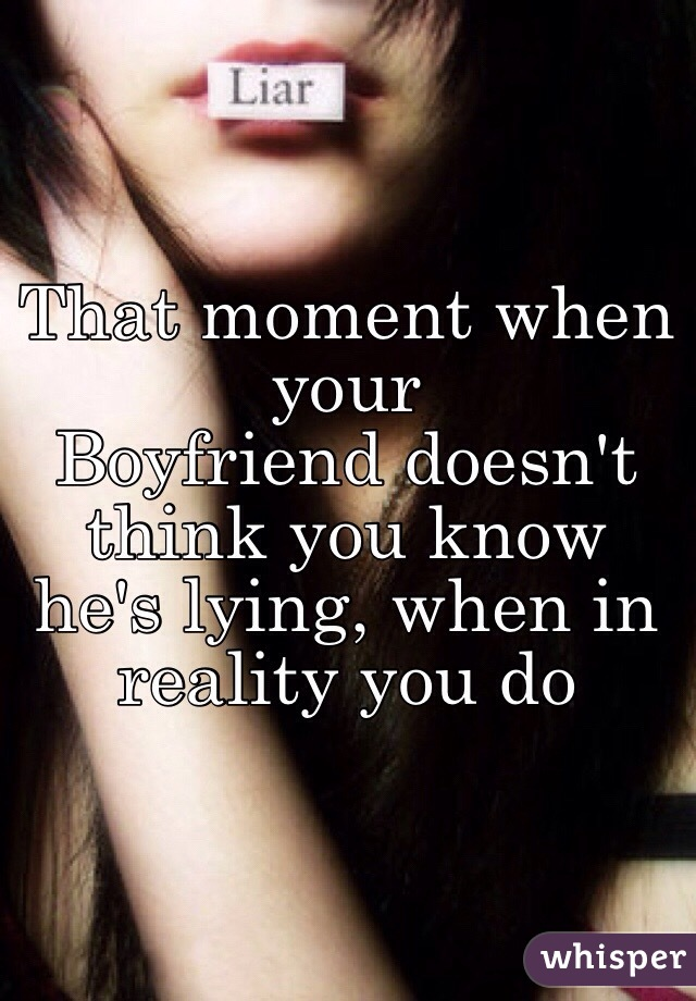 what to do about a lying boyfriend