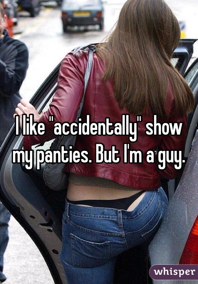 I Like To Show My Panties