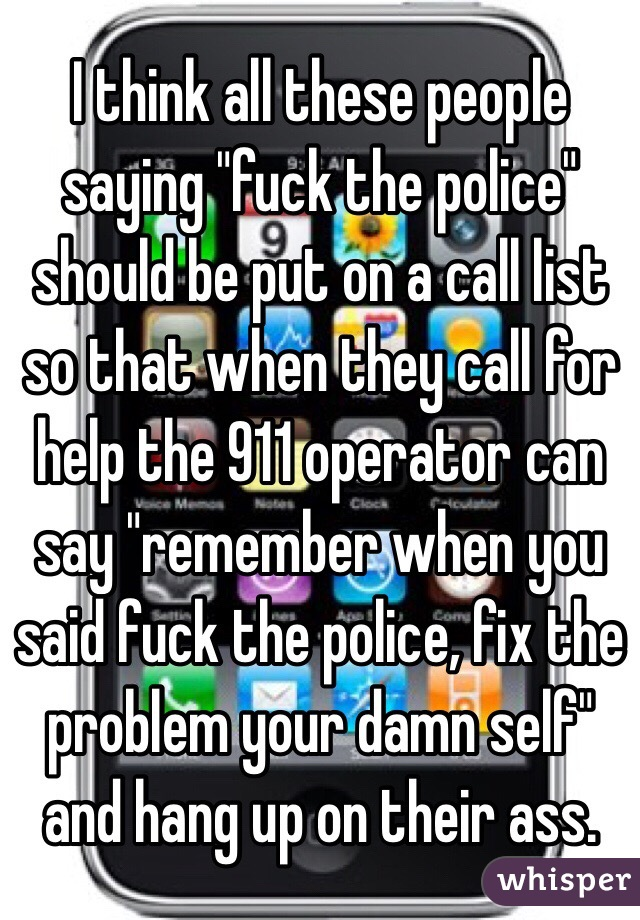 Happens. Let's Said fuck the police