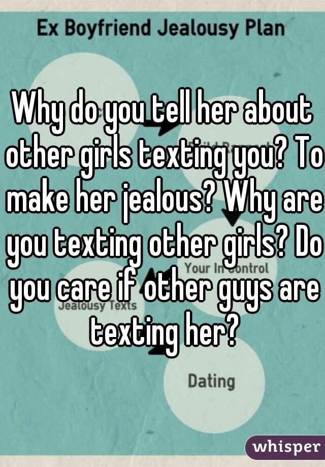 Make her jealous