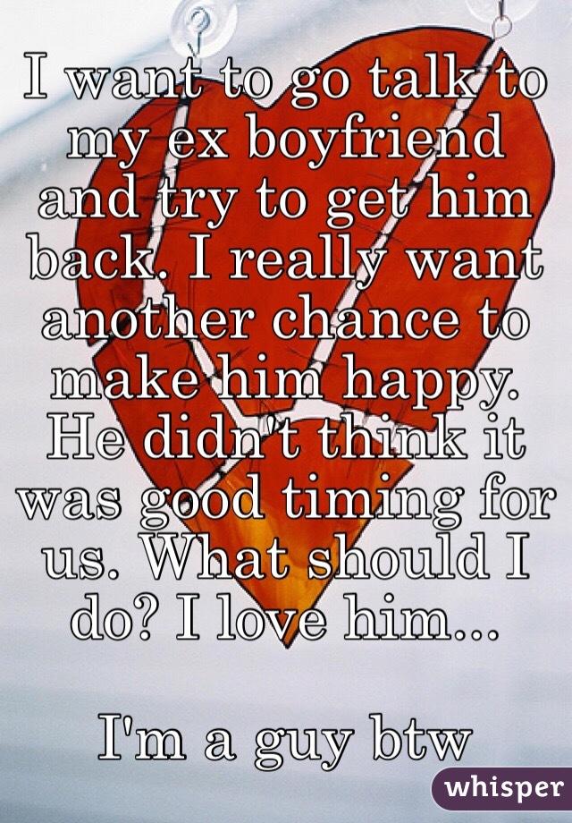 really want my ex boyfriend back