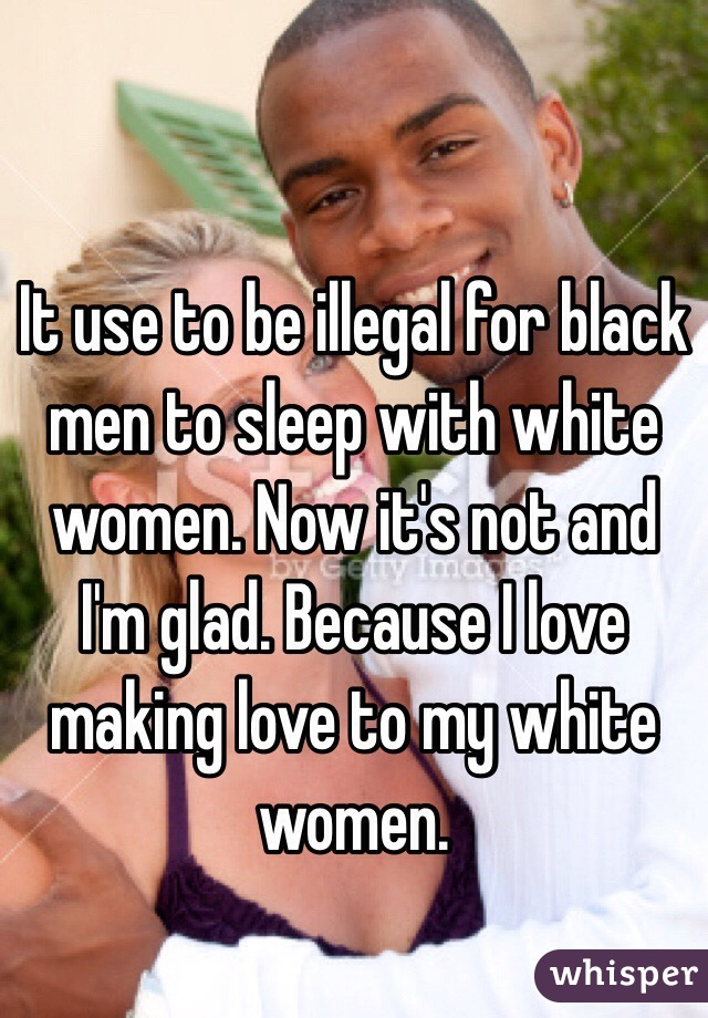 I like white women