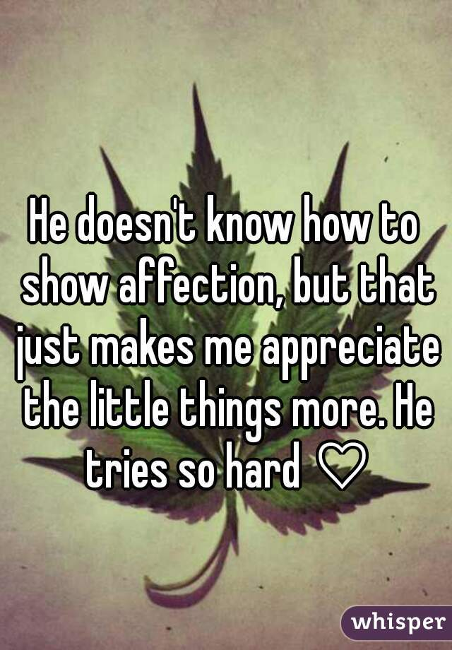 When A Man Doesn T Show Affection
