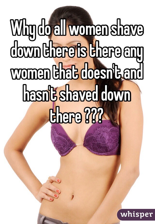 Down shaved there woman