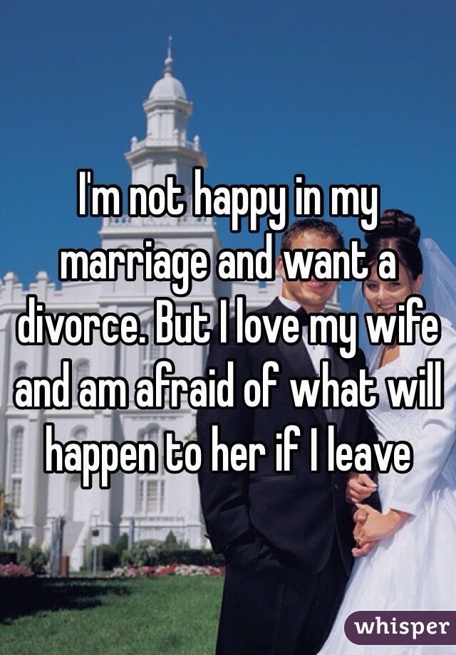I am not happy in my marriage