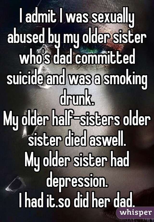 Sister sexually abused by older sister
