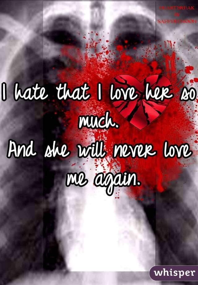 will she love me again