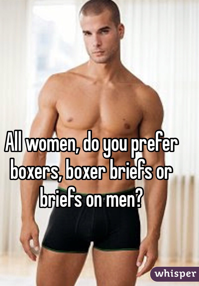 Do Women Prefer Boxers Or Briefs