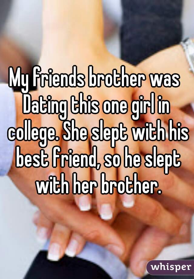 My Slept A Girl Dating With Friend