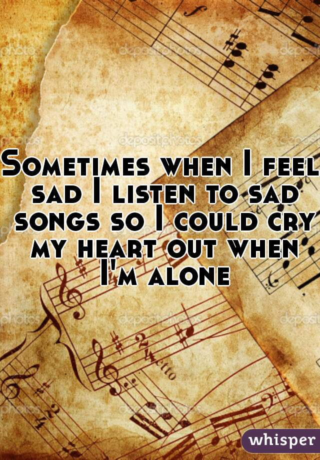 Songs about never being alone