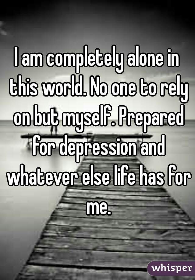 Completely alone in life