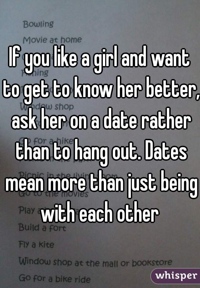If A Girl Want To Hang Out With You