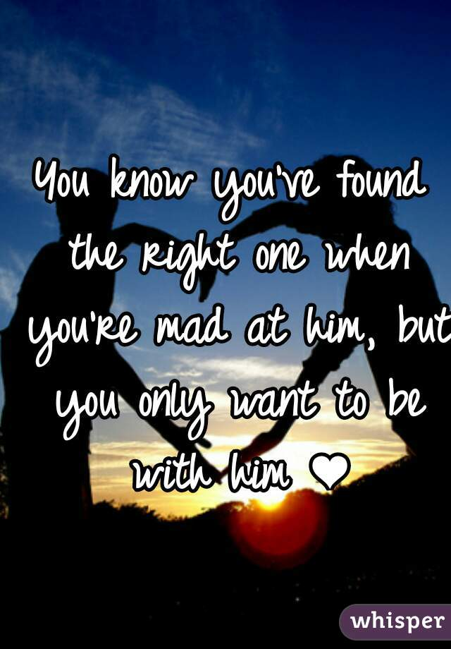 how do you know he is the right one