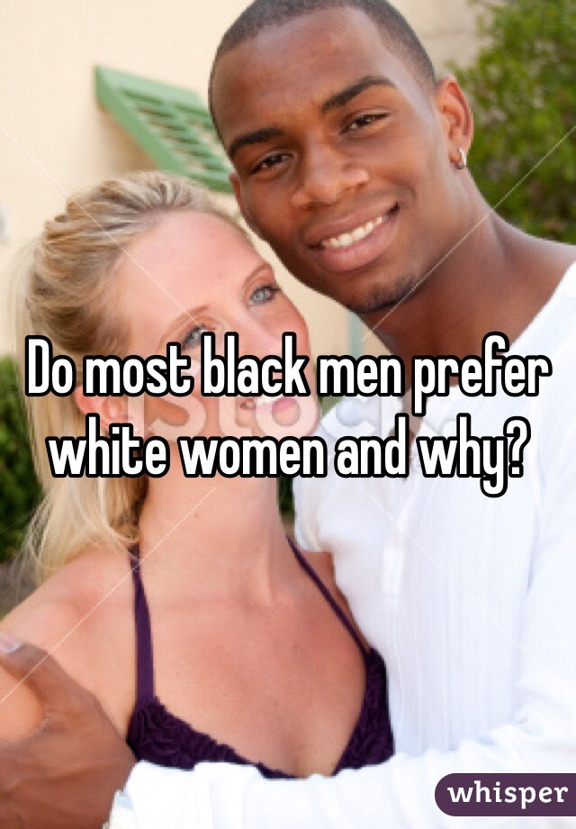 Do black women prefer white men