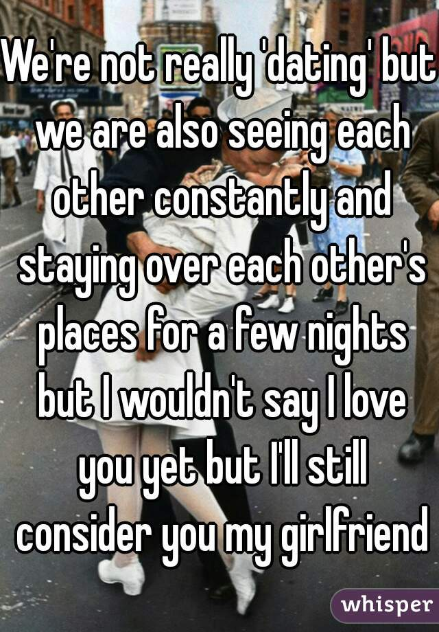 Dating or seeing each other