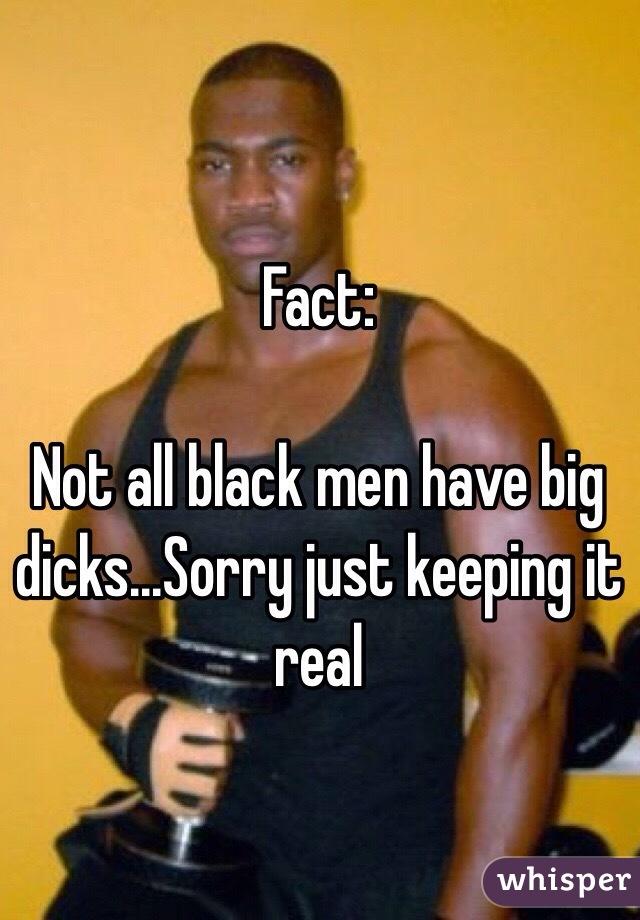 All black men have huge penises