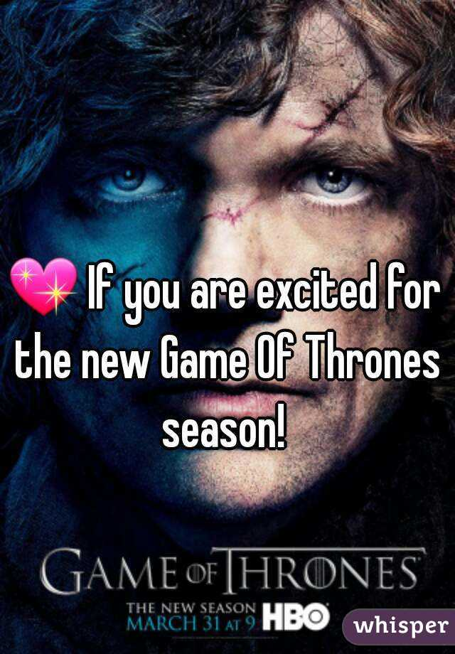 💖 If you are excited for the new Game Of Thrones season!