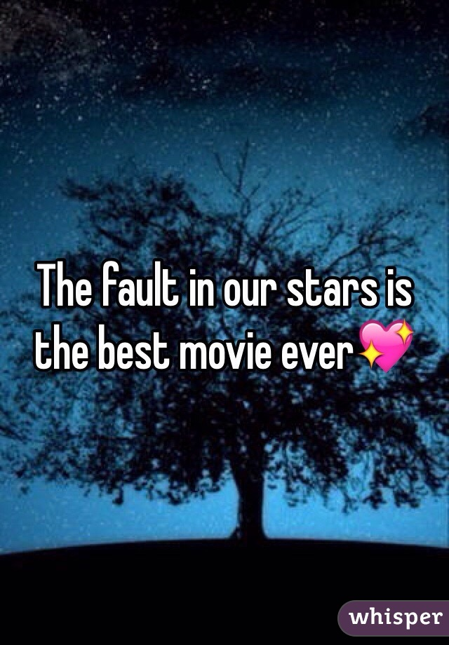 The fault in our stars is the best movie ever💖