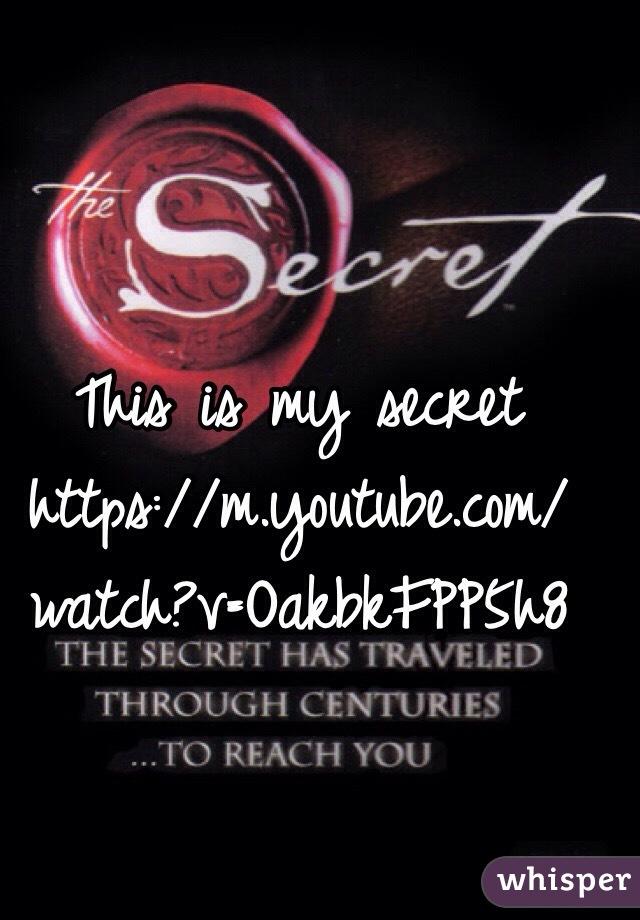 This is my secret https://m.youtube.com/watch?v=OakbkFPP5h8