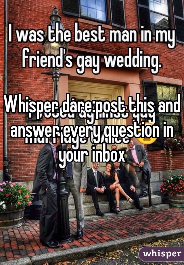 Whisper dare:post this and answer every question in your inbox