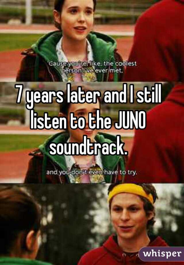 7 years later and I still listen to the JUNO soundtrack.