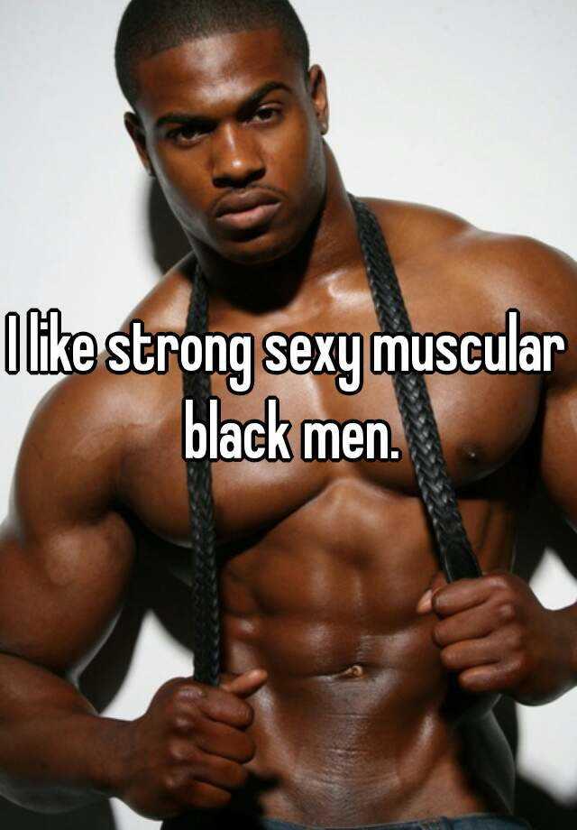 Sexy muscular black men