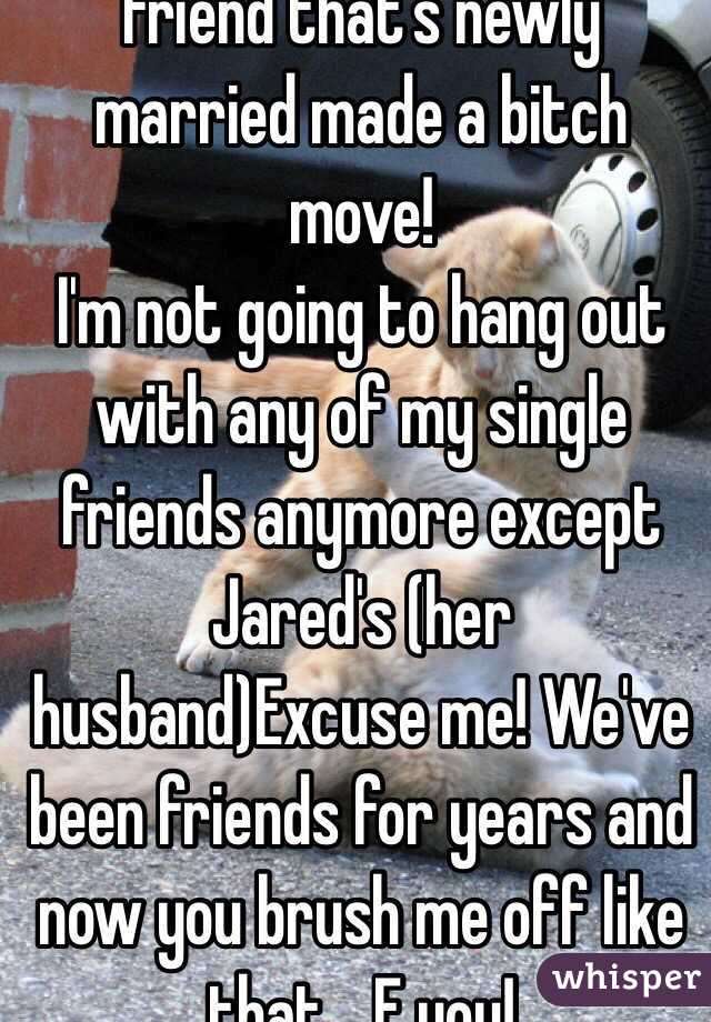 Being married with single friends