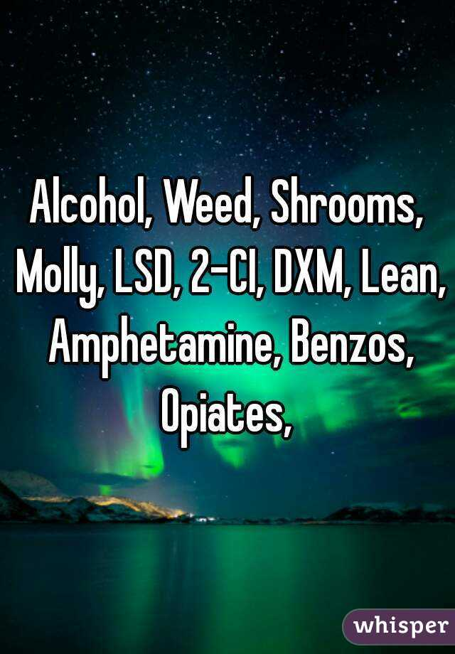 Dxm and weed