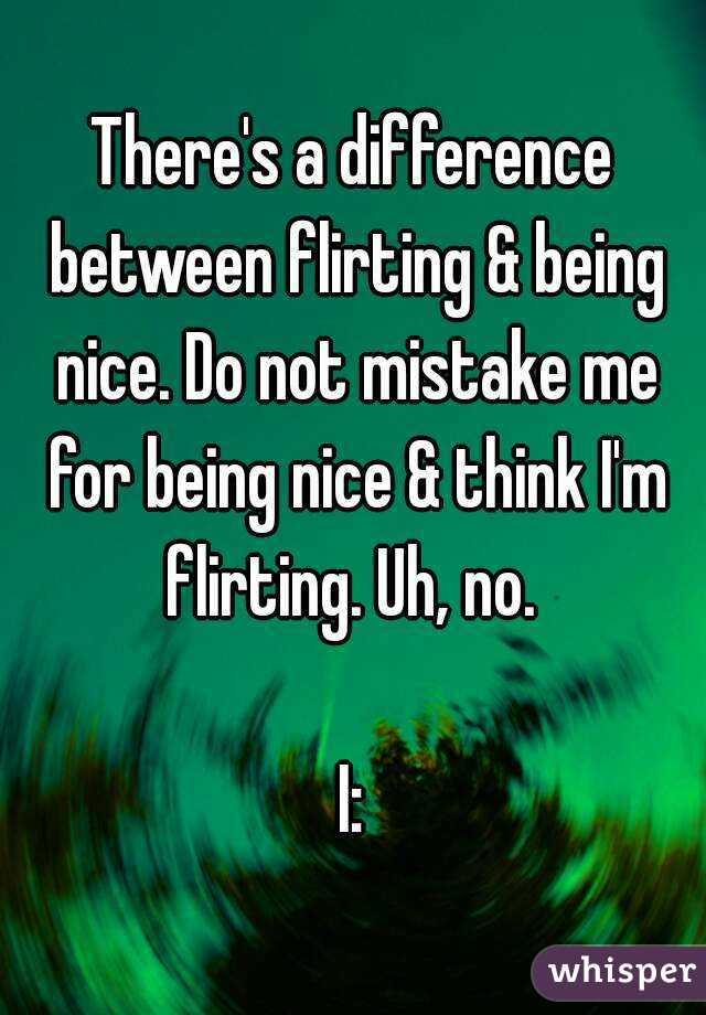 nice or flirting