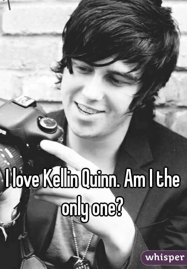 I love Kellin Quinn. Am I the only one?