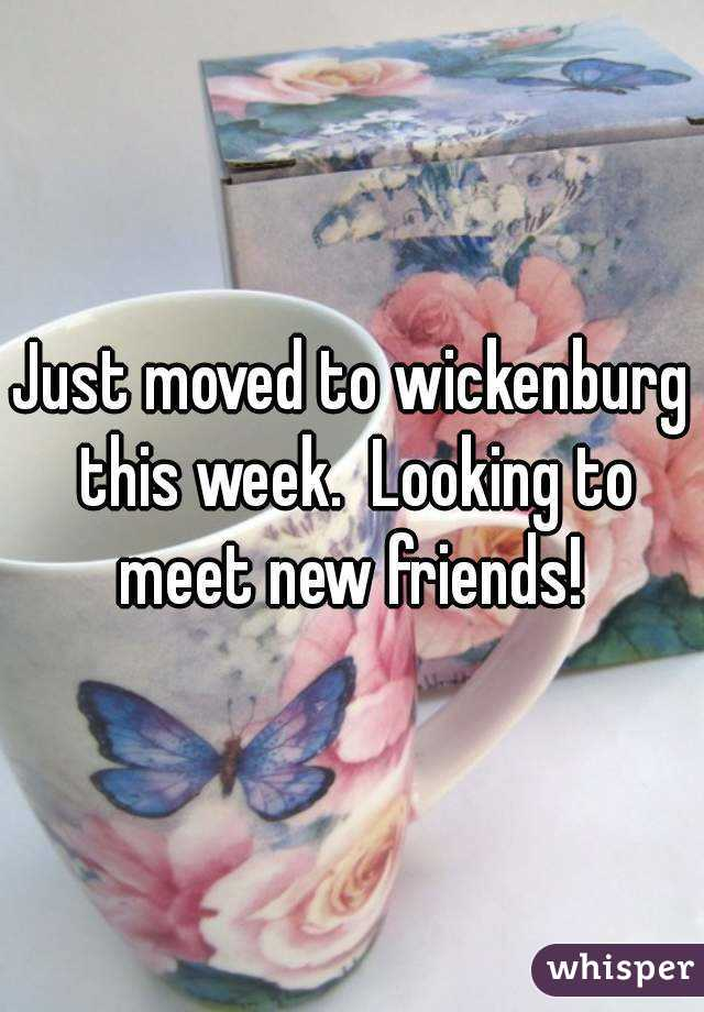 Just moved to wickenburg this week.  Looking to meet new friends!