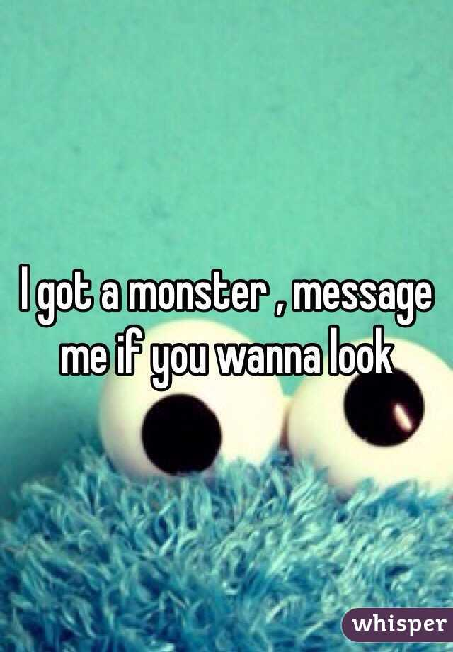 I got a monster , message me if you wanna look