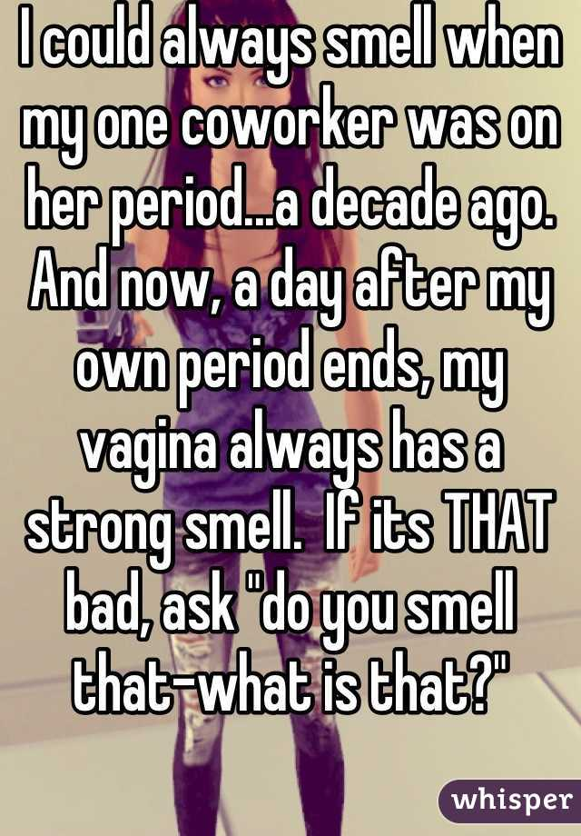 My vagina always smells bad