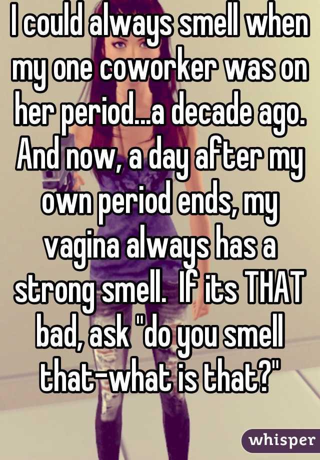My vagina always smells bad