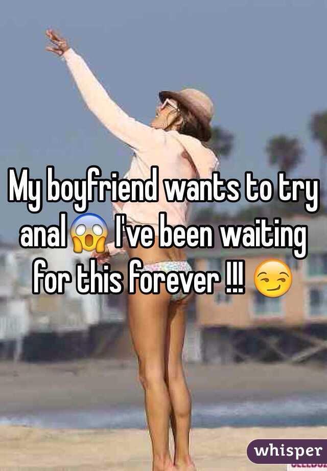 My boyfriend wants anal