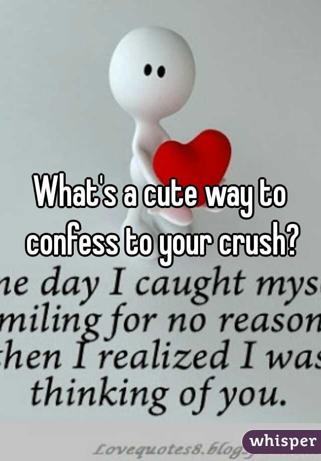 How to confess to a crush