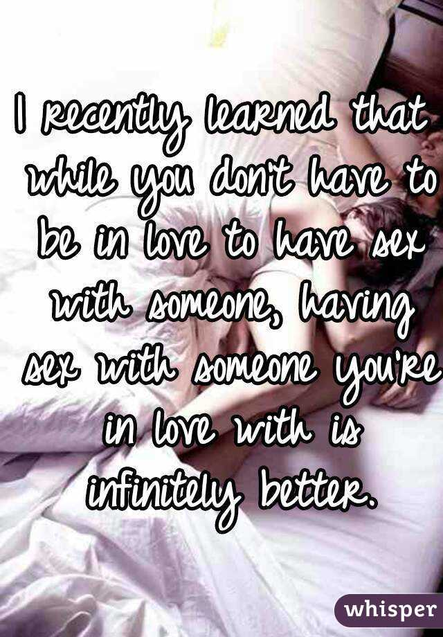Having sex with someone you love