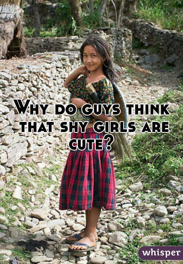 Why are girls shy