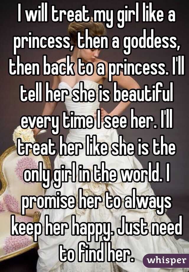 How To Treat A Girl Like A Princess