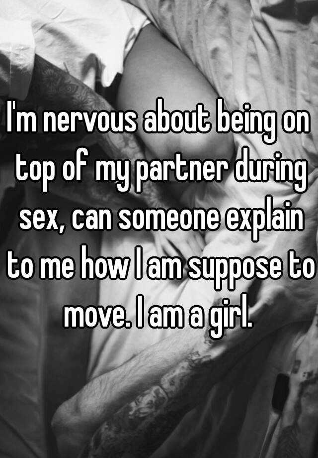 How do i move during sex