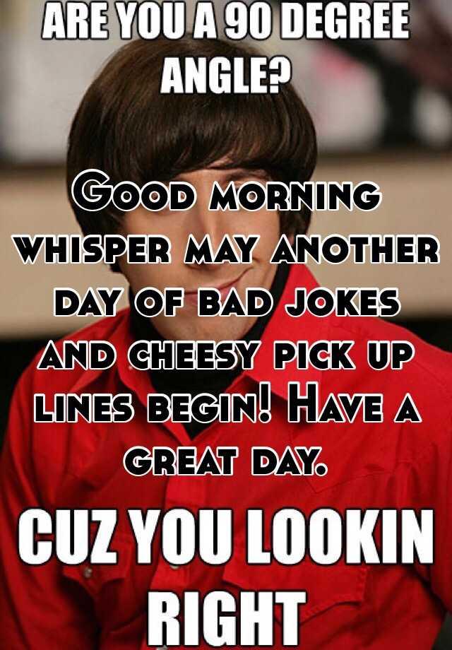 Cheesy good morning lines