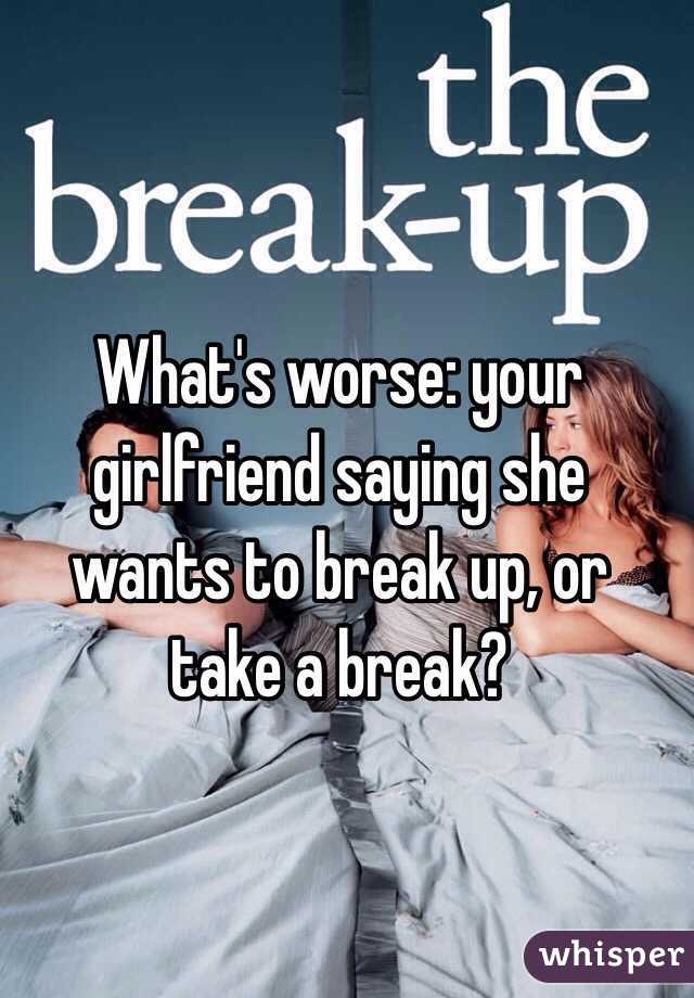 To Up When Wants What To Break She Do