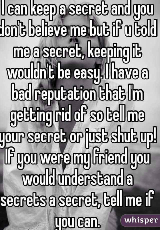 I have a secret to tell