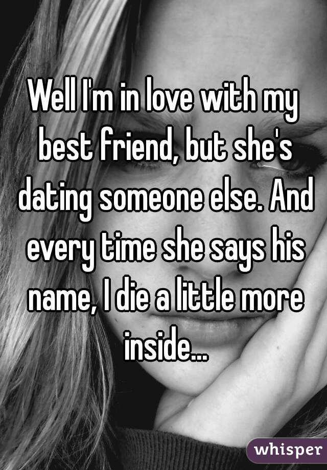 my best friend is dating someone