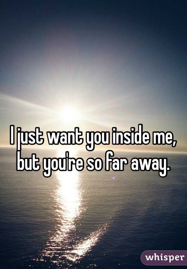 you are away from me