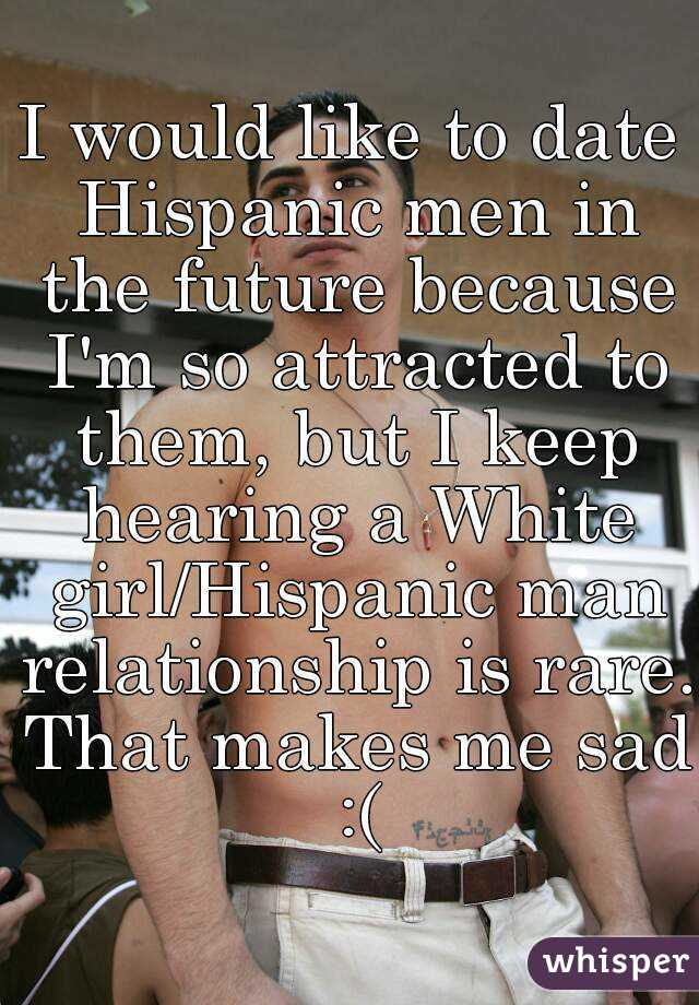 white girl dating a mexican man